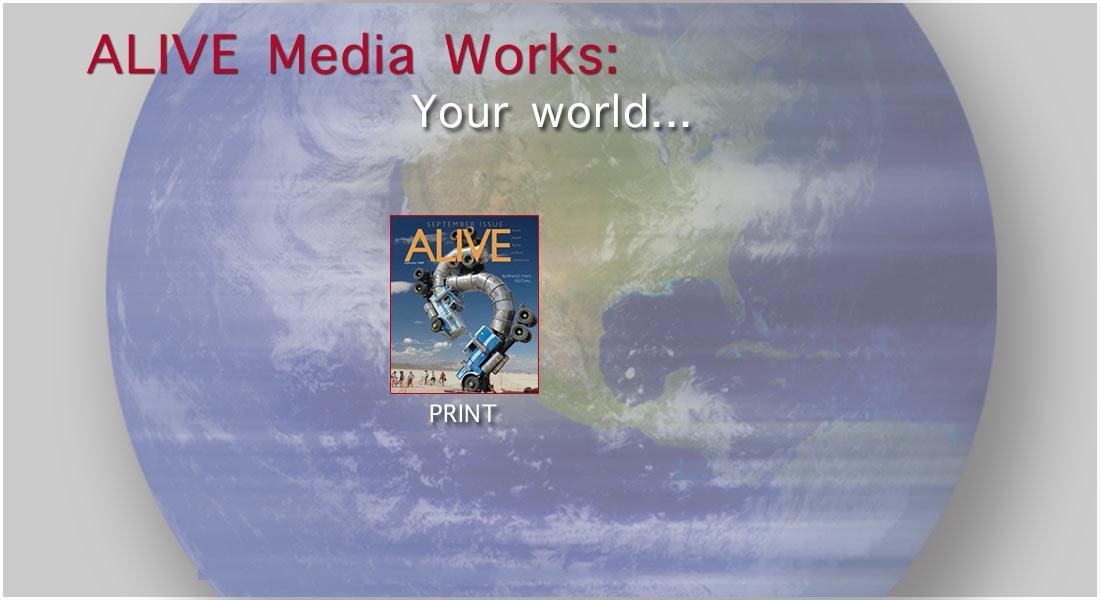 ALIVE Media Works | Print