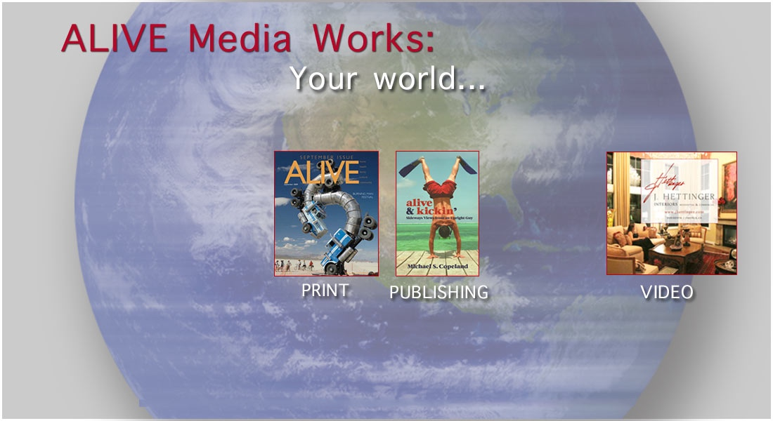 ALIVE Media Works | Print, Video, Publishing